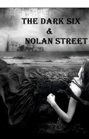 The Dark Six & Nolan Street by Kales214