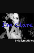 I'm Clare by lallymotfolea