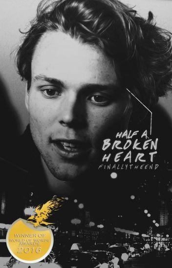 Half A Broken Heart