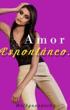 Amor Espontáneo by pola69