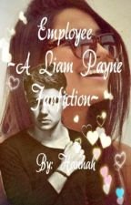 Employee ~A Liam Payne Fanfiction~ by Haribocalum
