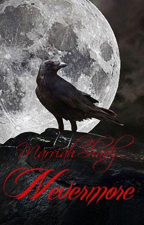 Nevermore by MarriahShadz