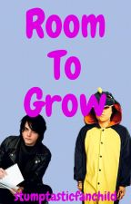 Room To Grow (Frerard) (Completed) by wheatasticwheatchild