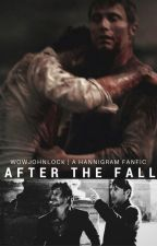 After The Fall - Hannigram by wowjohnlock