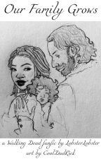 Our Family Grows (The Walking Dead Richonne) by LobsterLobster