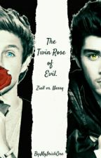 The Twin Rose of Evil (Dark Ziall vs. Narry) [Boyxboy] by MyIrishOne