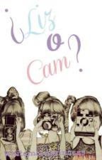 ¿Liz o Cam? by WhiteMoonPrincess