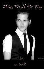 Mikey way//TeacherxReader by mcr_lover124