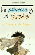 La princesa y el pirata: El tesoro de Gajeel by Maddie_Solcer