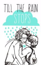 Till The Rain Stops {Cuddle Me In 2} by cherry-blossxm