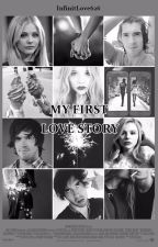 My First Love Story (Germán Garmendia y tú) by InfinitLove626