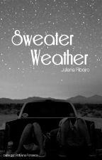 Sweater Weather - Conto by JulianaRFermino