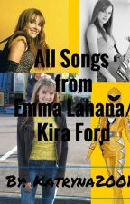 All songs from Emma Lahana/Kira Ford by Long_live_the_muse