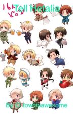 Tell Hetalia by O-townisawesome