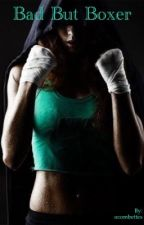 Bad But Boxer { en pause } by ocombettes