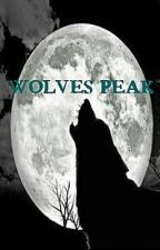 (On Hiatus)Wolves Peak (Book 2 of the Wolf's Creek Trilogy) by SammyKitty93
