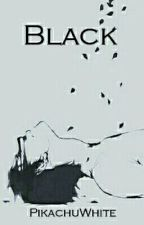 Black  by PikachuWhite