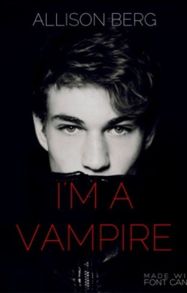 I'm a Vampire[completed]