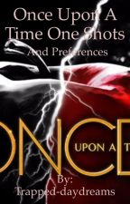 Once Upon A Time One Shots/preferences*REQUESTS CLOSED* by Trapped-daydreams