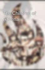The Children of Athena  by halfblood_12
