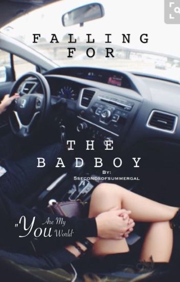 Falling for the bad boy (on hold)