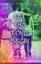 ' Let the love begin .. by repajairene