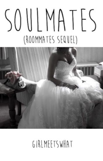 soulmates » roommates sequel
