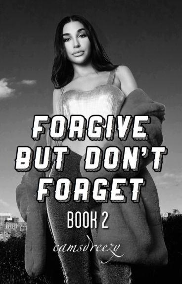 Forgive But DONT Forget 《Book 2》