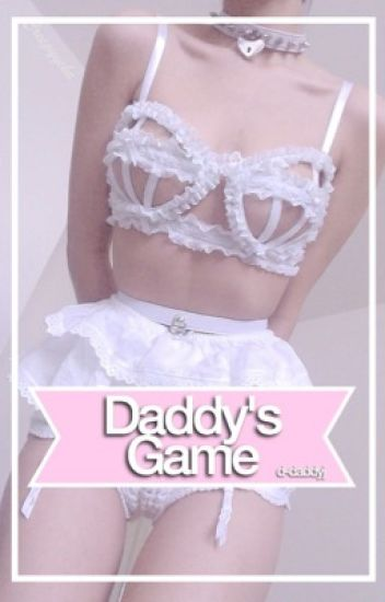 Daddy's game; jb