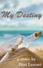My Destiny by dinidudul