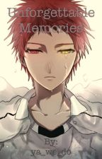 Unforgettable Memories (Akashi X Reader) by animefinatic2013