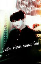 Let's have some fun (Park Jimin Smut) (Completed) by Parkjiminsbae