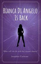 Bianca Di Angelo is Back- Percy Jackson Fan Fiction by josephine_cochrane