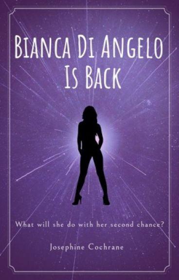 bianca di angelo is back percy jackson fan fiction