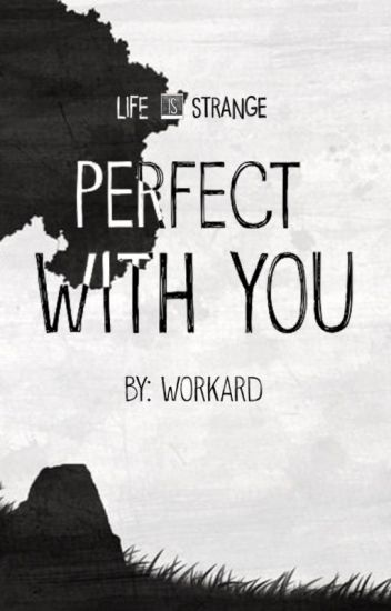 Perfect with You