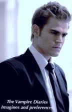 The Vampire Diaries preferences and imagines by TvFanficGirl