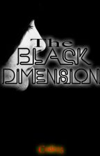 The Black Dimension (Seventh Sense Fan Fiction) by Code25