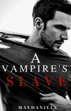 A Vampire's Slave [ManxBoy, BDSM] by mavdaniels