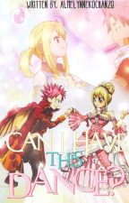 Can I Have This Dance? (A NaLu Fanfic) by almelynNekochan28