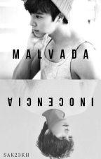 Malvada Inocencia (Slash/Yaoi) by Sak23KH