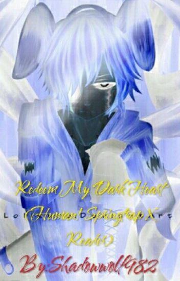 Redeem My Dark Heart (Human! Springtrap X Reader)