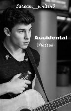 Accidental Fame (Fame #4) by 3dream_writer3