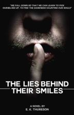 The Lies Behind Their Smile by only1dream_