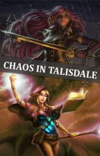 Chaos in Talisdale (GirlxGirl) by Inchoate