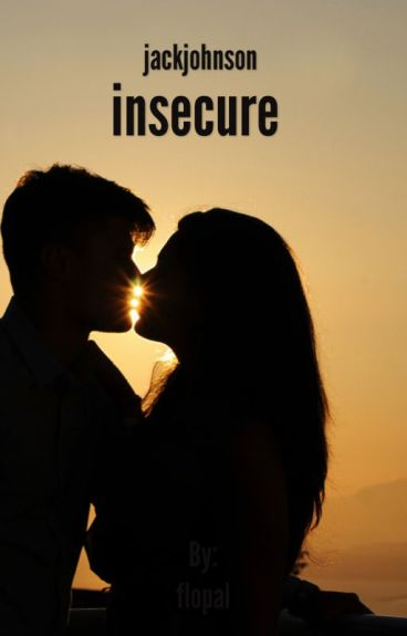 Insecure ||J.J||
