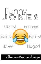 Funny Jokes by MariaEllaineAlonzo