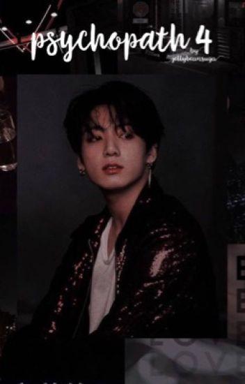 Psychopath IV •• J.J.K         (Completed)