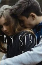 stay strong by TheQueen_S
