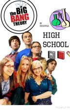 The Big Bang Theory High School by ItsGottaBeHarold