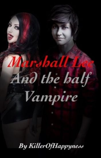 Marshall lee and the half vampire (adventure time fanfic)